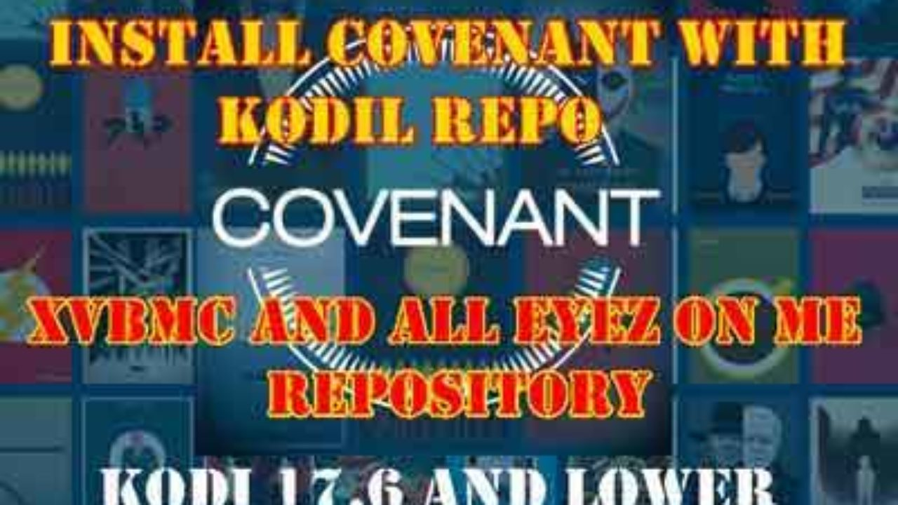 Covenant Kodi - How to Install Covenant on Kodi Krypton 17 6