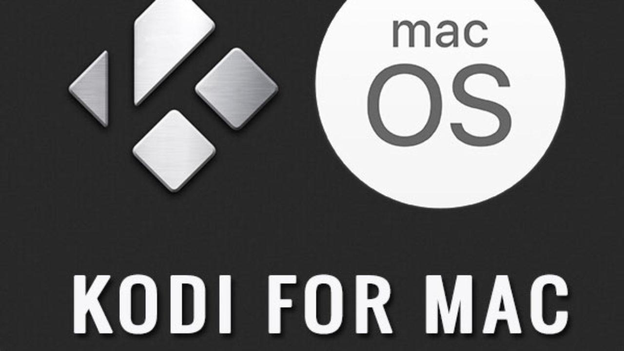 How to Install Kodi on Mac OS With Kodi Library Setup