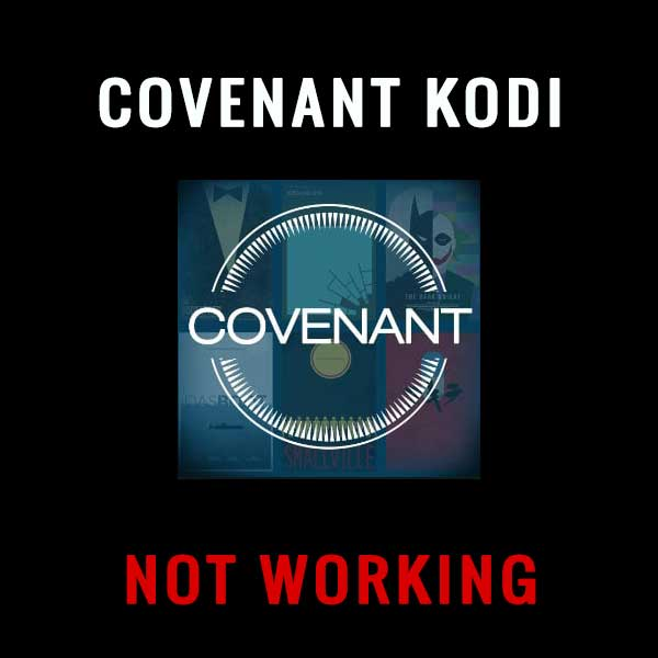 How to Fix Covenant Kodi Not Working Error with Updated Fixes
